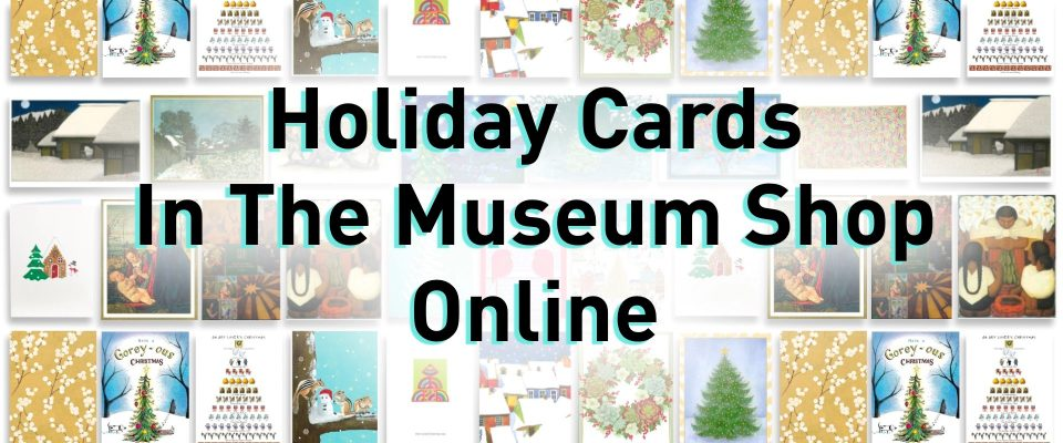 Holiday Cards in the Museum Shop