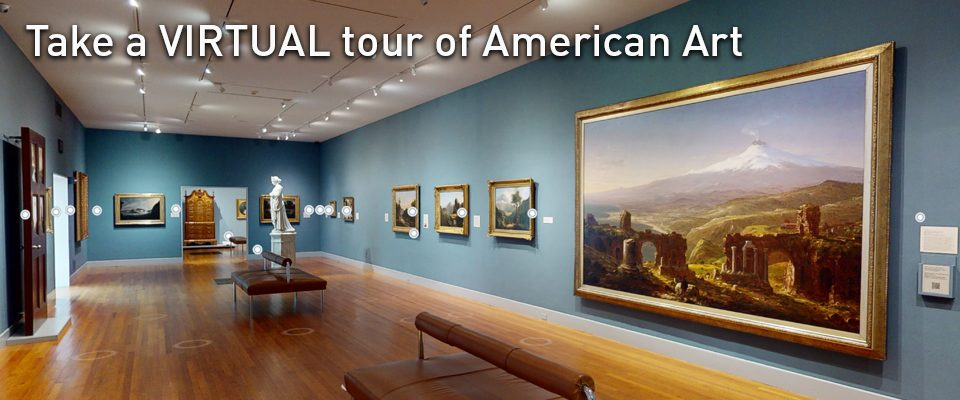 Virtual Tour of some of the American art galleries at the Wadsworth
