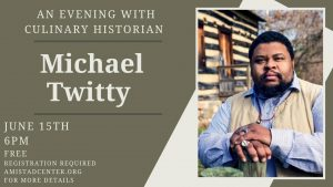 An Evening with Culinary Historian Michael Twitty
